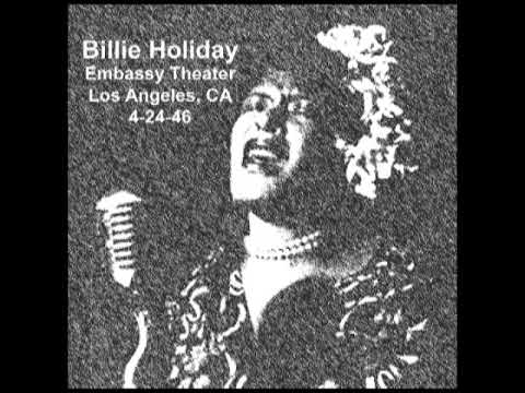 Billie Holiday Live at Embassy Theater, Los Angeles 1946 [BOOTLEG]