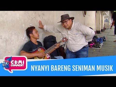 Cumi Comment: Bang Onnih Nyanyi Bareng Seniman Musik di Kota Tua Jakarta