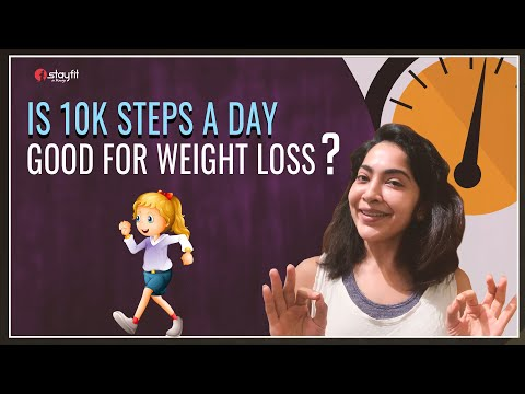 Is 10K Steps a Day Good for Weight Loss? | Ramya