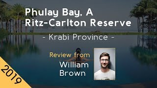 Phulay Bay, A Ritz-Carlton Reserve 5⋆ Review 2019