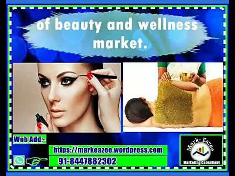 Beauty And Wellness Industry.