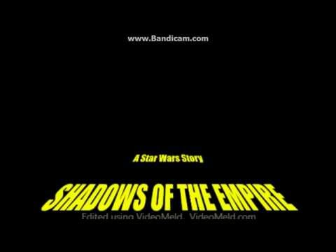 Star Wars Shadows Of The Empire Opening Crawl