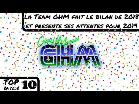 [Top #010] La Team GHM Fait Le Bilan De 2018 Et Présente Ses Attentes Pour 2019
