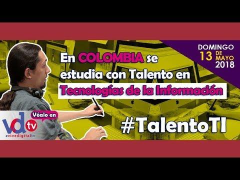 En Colombia se estudia con Talento TI | #ViveDigitalTV C18