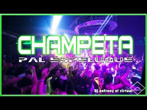 Champeta Mix pal espeluque Dj anfrony el virtual