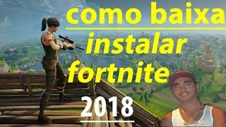 Fortnite How to download and install Fortnite on PC or Notebook create account