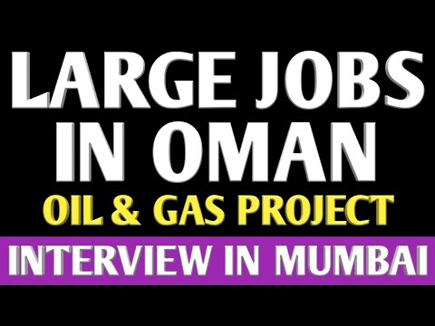 107. LARGE JOBS IN OMAN FOR OIL & GAS PROJECT.