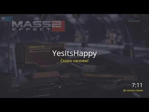Happy's Stream 4th May 2020 - Mass Effect 2 - День 1