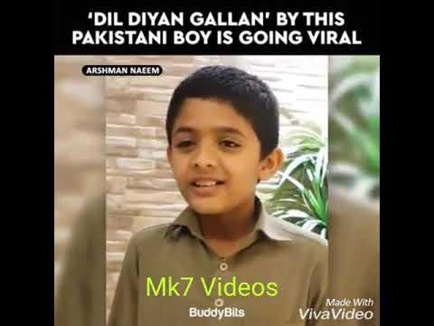 DIL DIYAN GALLAN By Pakistani Boy