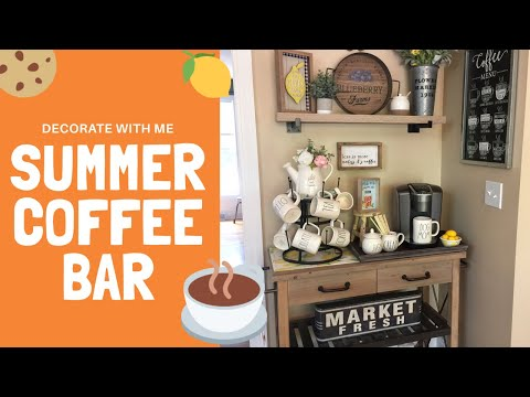 SUMMER COFFEE BAR DECOR IDEAS ☕️| DECORATE WITH ME | SUMMER DECORATING