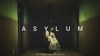 Dark Techno / EBM / Industrial Mix 'ASYLUM' | Dark Electro