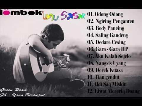 KUMPULAN LAGU SASAK TERBAIK   orang lombok punya lagu dan lagunya sangat menghibur