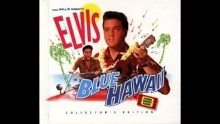 Elvis Presley blue hawaii -full album