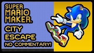 Super Mario Maker - City Escape With Sonic Sound Effects! (No Commentary)