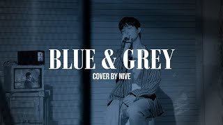 Gambar cover [Cover by NIve] 방탄소년단 (BTS) - Blue & Grey