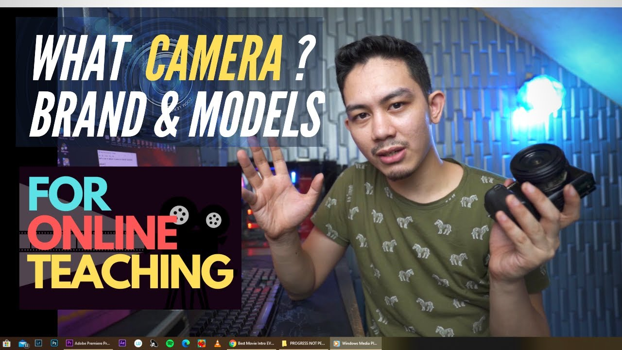 What is the BEST camera for ONLINE Teaching? Brand and models