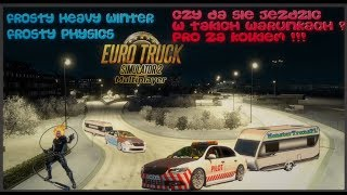 ????ETS 2 Multiplayer Scout / Scoda Winter Mod , Physics , Winter Frost Link w Opisie !firma - Na żywo