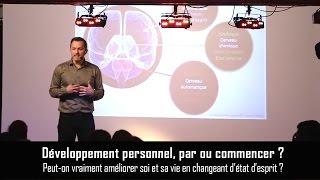 Développement personnel où commencer Changer corps esprit pour améliorer sa vie hypnosepnl