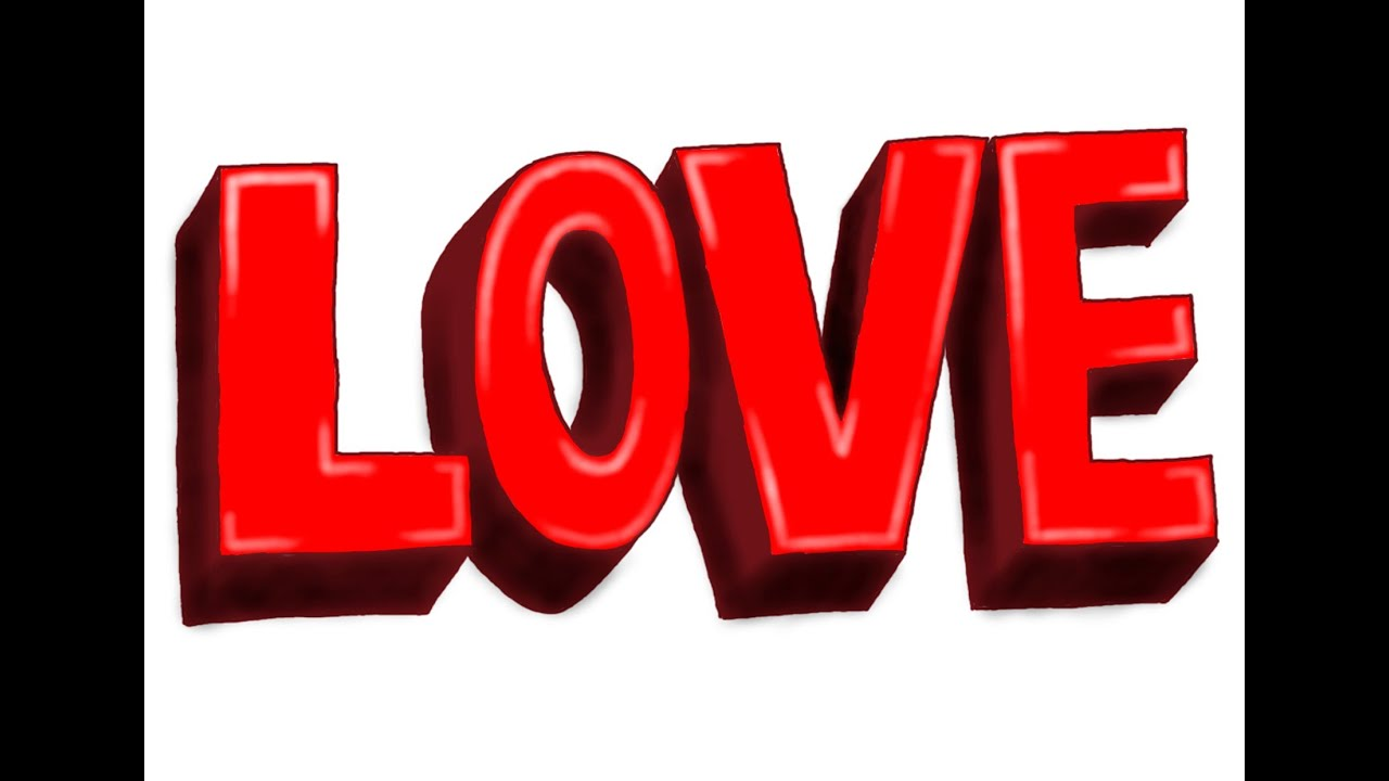 Dibujos De Love: How To Draw LOVE In 3D Letters, Como Dibujar LOVE, Как