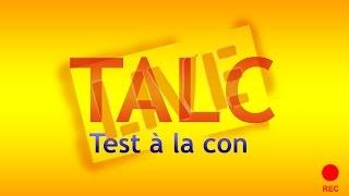 TALC 1 (TEST A LA CON) Live