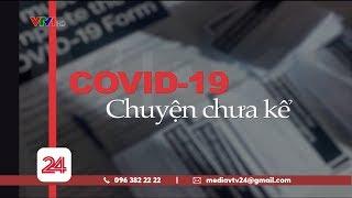 Covid - Chuyện chưa kể ngày 1/4/2020 | VTV24