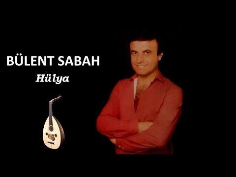 Bülent Sabah - Hülya (Full Albüm)
