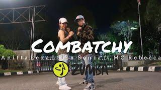Combatchy - Anitta, Lexa, Luisa Sonza ft. MC Rebecca | ZUMBA | FITNESS | At Balikpapan