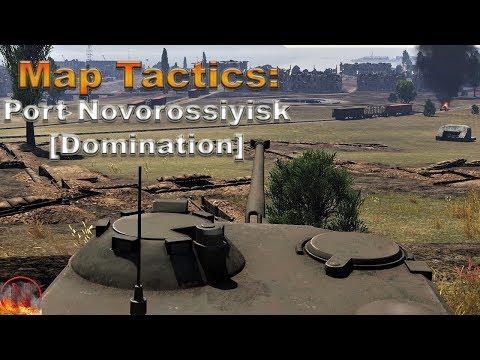WT || Map Analysis - Port Novorossiysk [Domination]