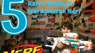 KARNE HEDİYESİ İÇİN ALINACAK EN İYİ 5 NERF!!!