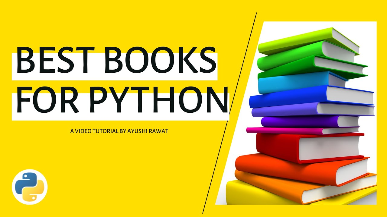 Top 5 Books to Learn Python in 2021   Beginner to Advance