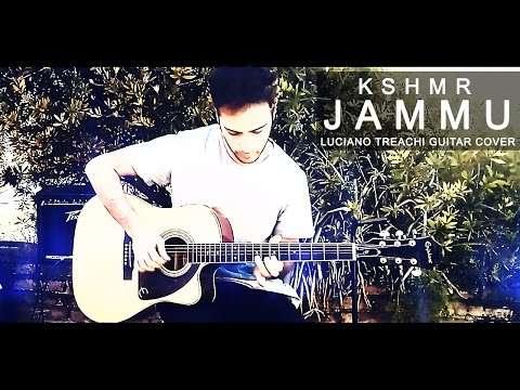 KSHMR - JAMMU (Guitar Cover)