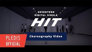 Cover images [Choreography Video] SEVENTEEN(세븐틴) - HIT