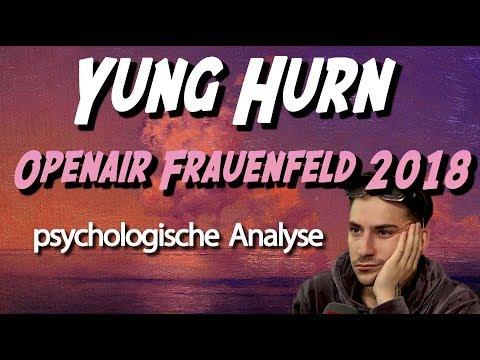 🦉 Yung Hurn Frauenfeld 2018 • Psychologische Analyse: Umarmung, Entschuldigung, Wut