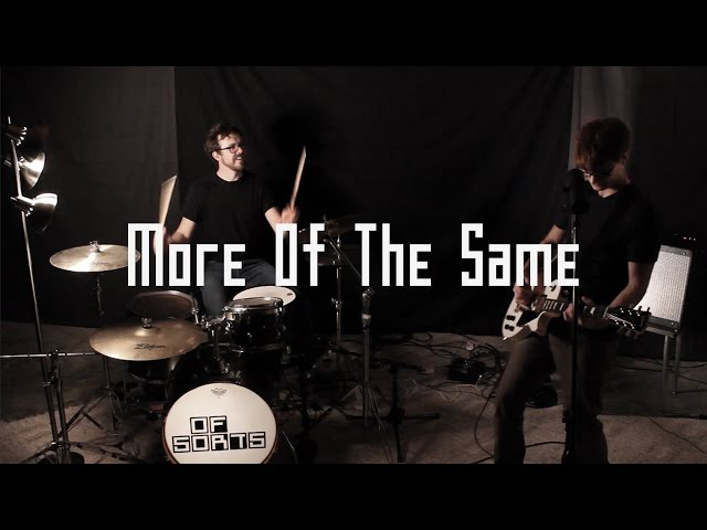 Of Sorts - More Of The Same