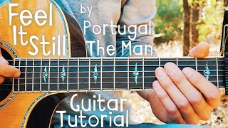 Feel It Still Portugal The Man Guitar Lesson for Beginners // Feel It Still Guitar // Lesson #389