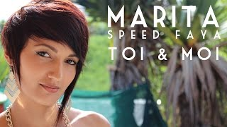 Download Marita, Speed Faya - Toi & moi [Clip Officiel] MP3 song and Music Video