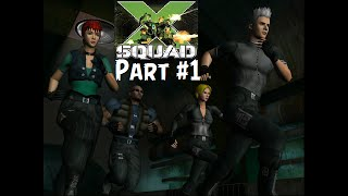 X-Squad PS2 - The EPIC Story Begins - Part 1