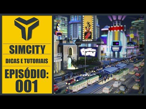 ► Simcity 2013  #001 - Como COMEÇAR uma cidade? - Dicas e Tutorial