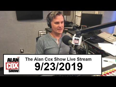The Alan Cox Show - The Alan Cox Show Live Stream (9/23/2019)