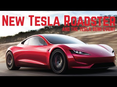 The All New 2020 Tesla Roadster and Tesla...