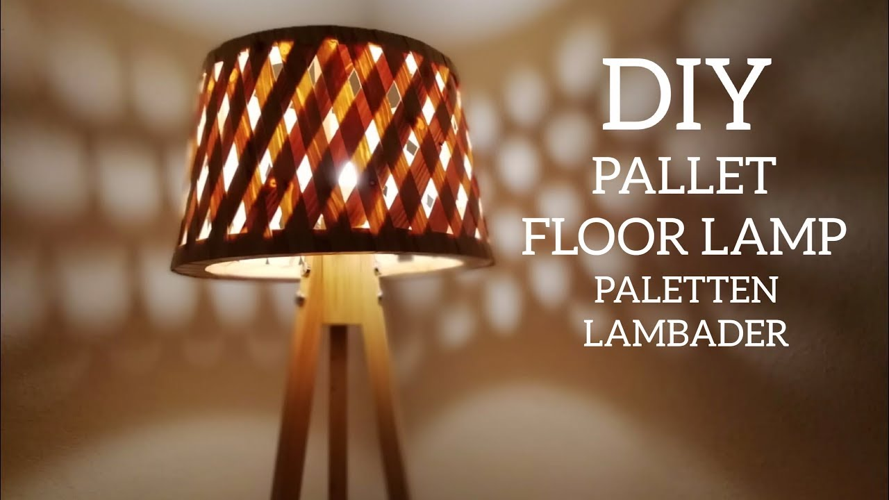 Paletten Lambader Yapimi Making Floor Lamp From Pallets Wooden