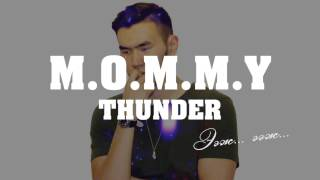 ThunderZ - M .O. M. M. Y (Lyrics Video)