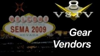SEMA 2009 Video Coverage: Gear Vendors V8TV