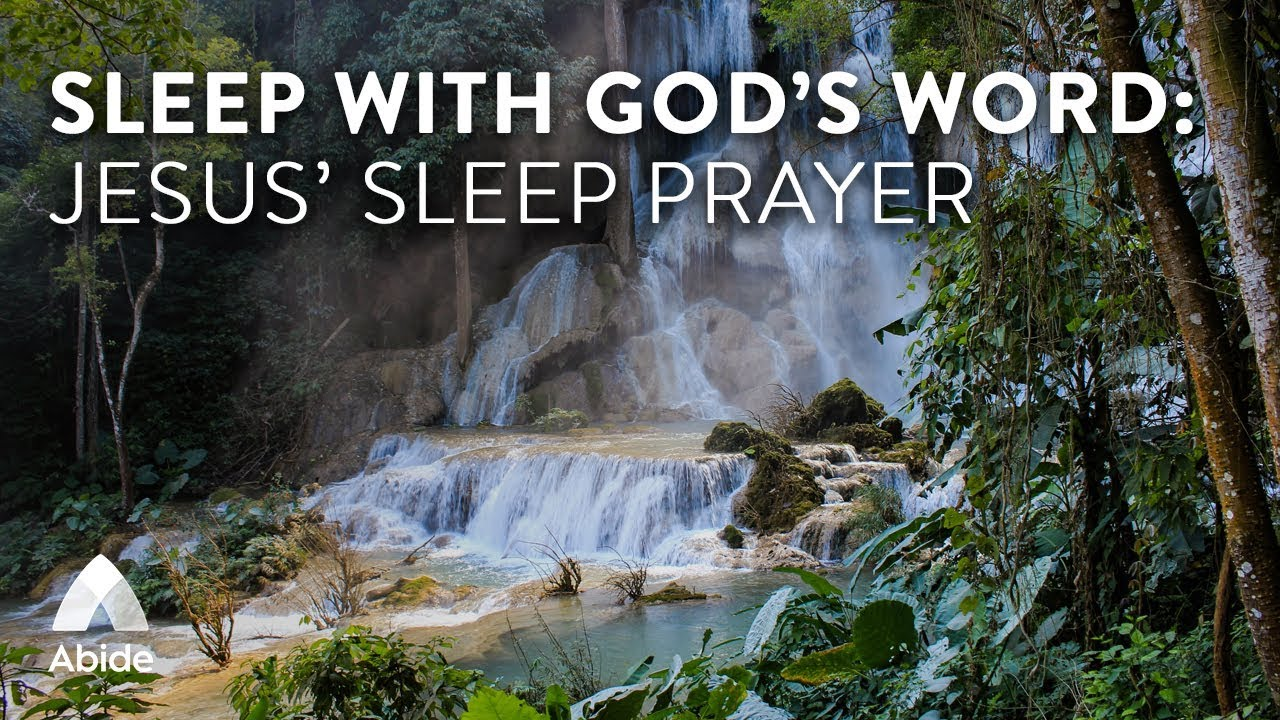 Sleep With God's Word - Abide Guided Bible Prayer for Deep ...