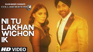Sukshinder Shinda/ Don Revo: Ni Tu Lakhan Wichon Ik (Full HD Video) | Collaborations 3