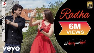 Radha Official Lyric Video Shah Rukh Anushka Pritam Imtiaz
