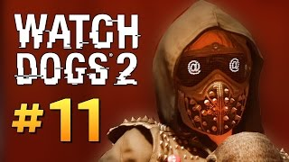 Watch Dogs 2 - ВЗЛОМ СЕРВЕРА ФБР #11