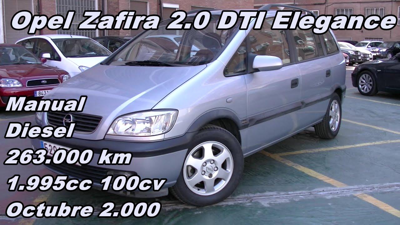 opel zafira 2 0 dti elegance vehiculo de ocasion usado en madrid rh youtube com manual taller opel zafira 1.9 cdti manual taller opel astra g