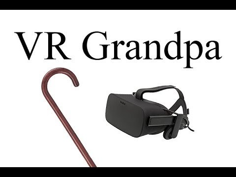 VR Grandpa (Group Project)