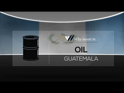 Oil  Guatemala - Why invest in 2015